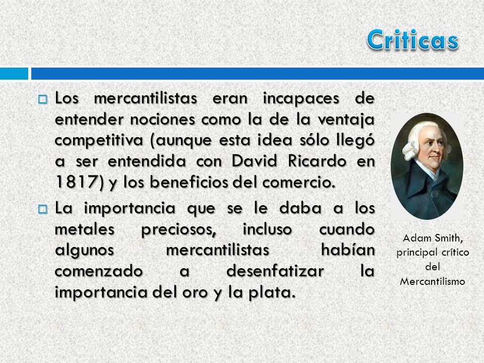 Adam Smith, principal crítico del Mercantilismo