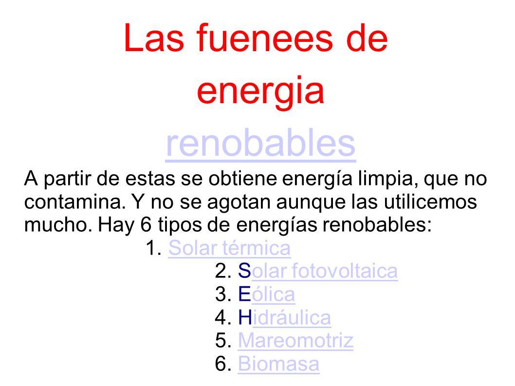 Las fuenees de energia renobables