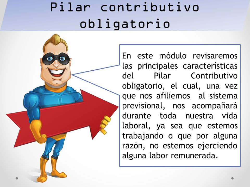 Pilar contributivo obligatorio