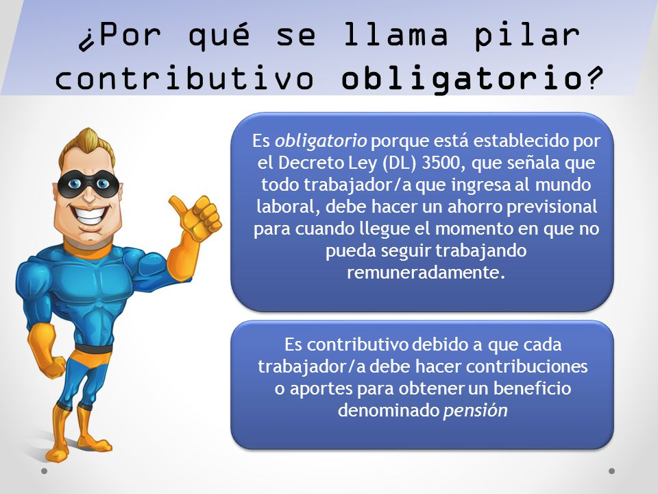 ¿Por qué se llama pilar contributivo obligatorio