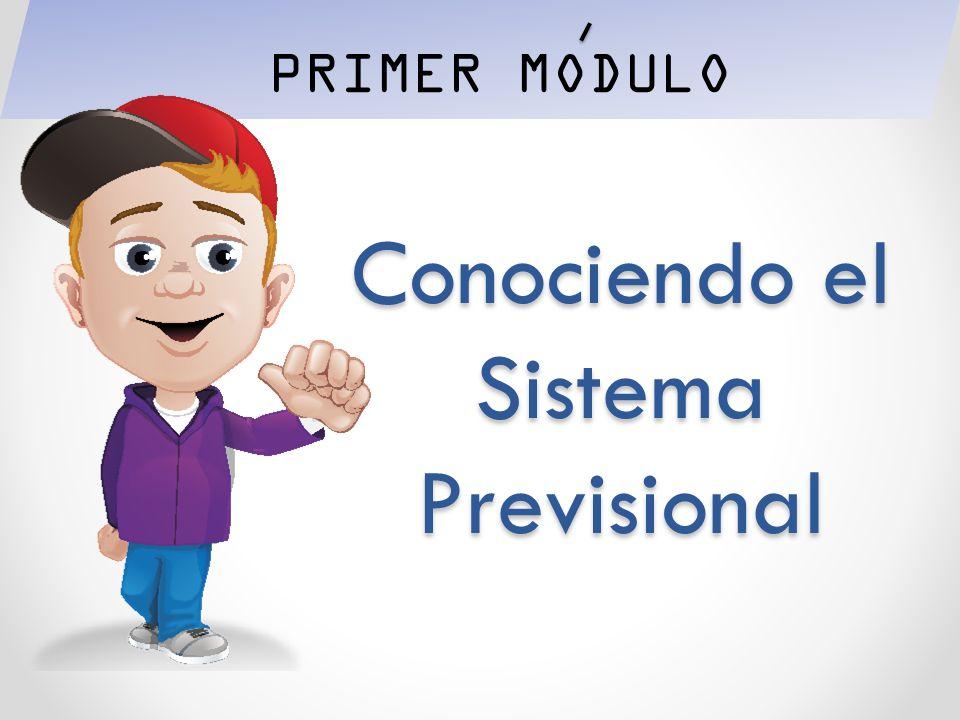 Conociendo el Sistema Previsional