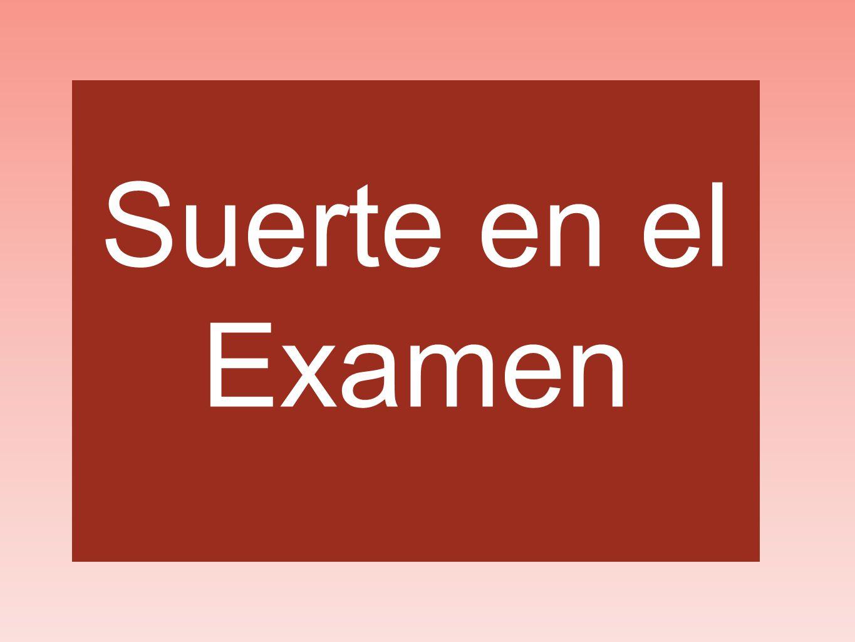Suerte en el Examen