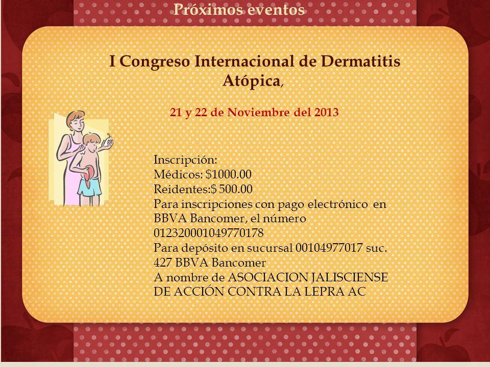 I Congreso Internacional de Dermatitis Atópica,