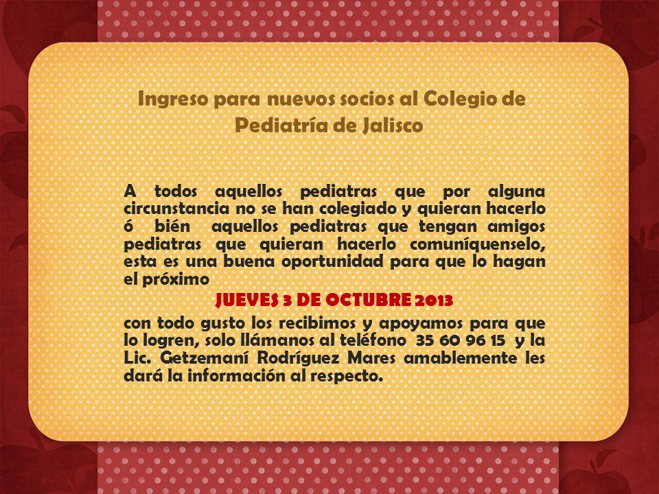 Ingreso para nuevos socios al Colegio de Pediatría de Jalisco