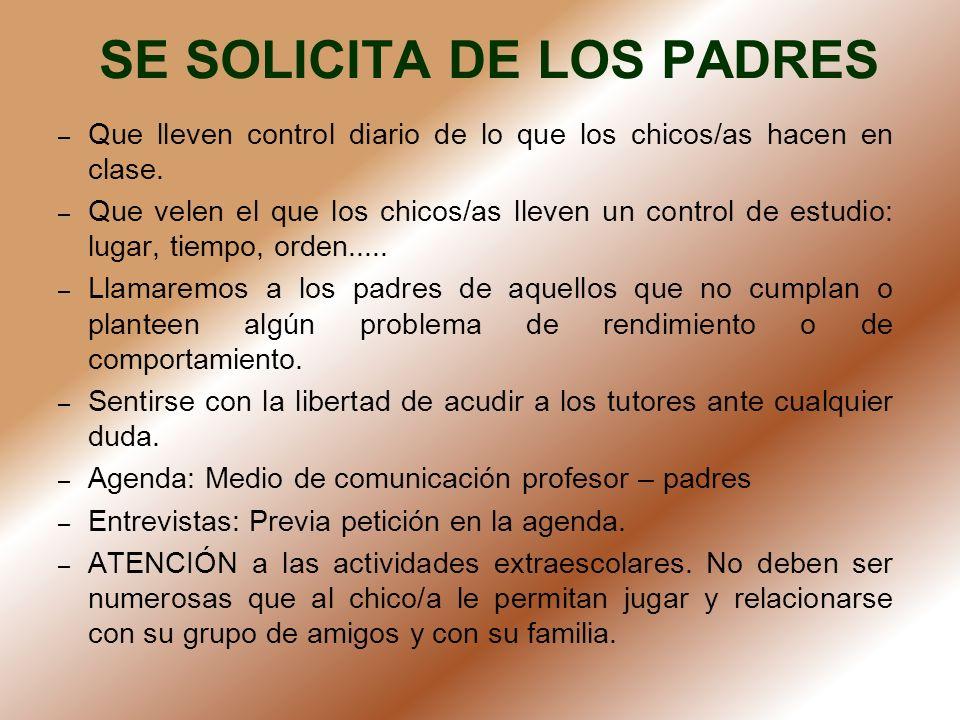SE SOLICITA DE LOS PADRES