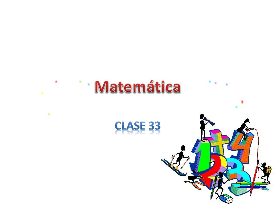 Matemática Clase 33