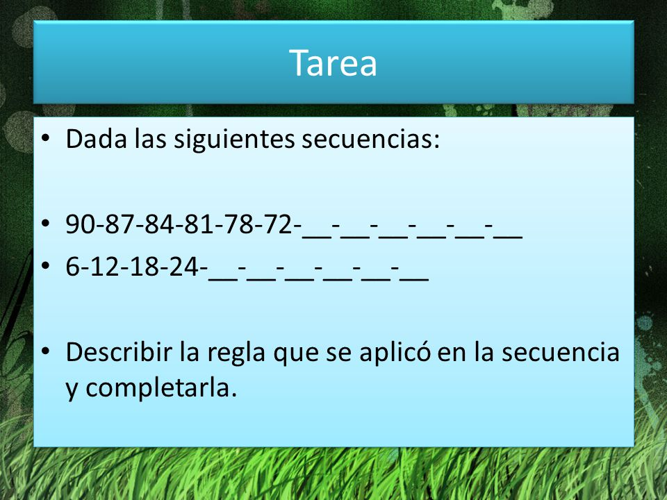 Tarea Dada las siguientes secuencias: