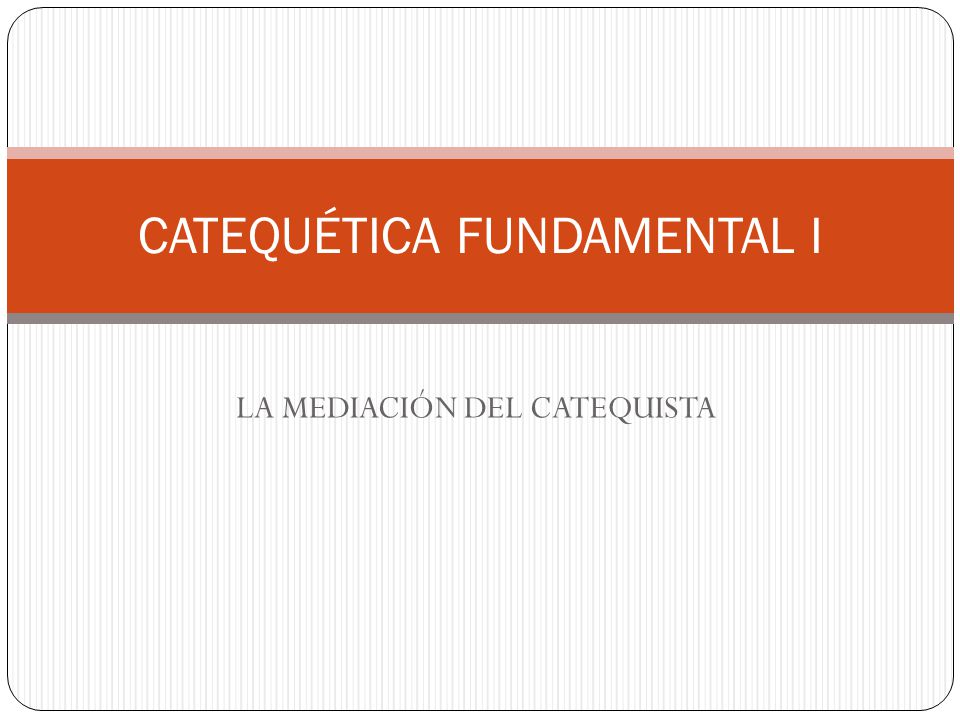 CATEQUÉTICA FUNDAMENTAL I