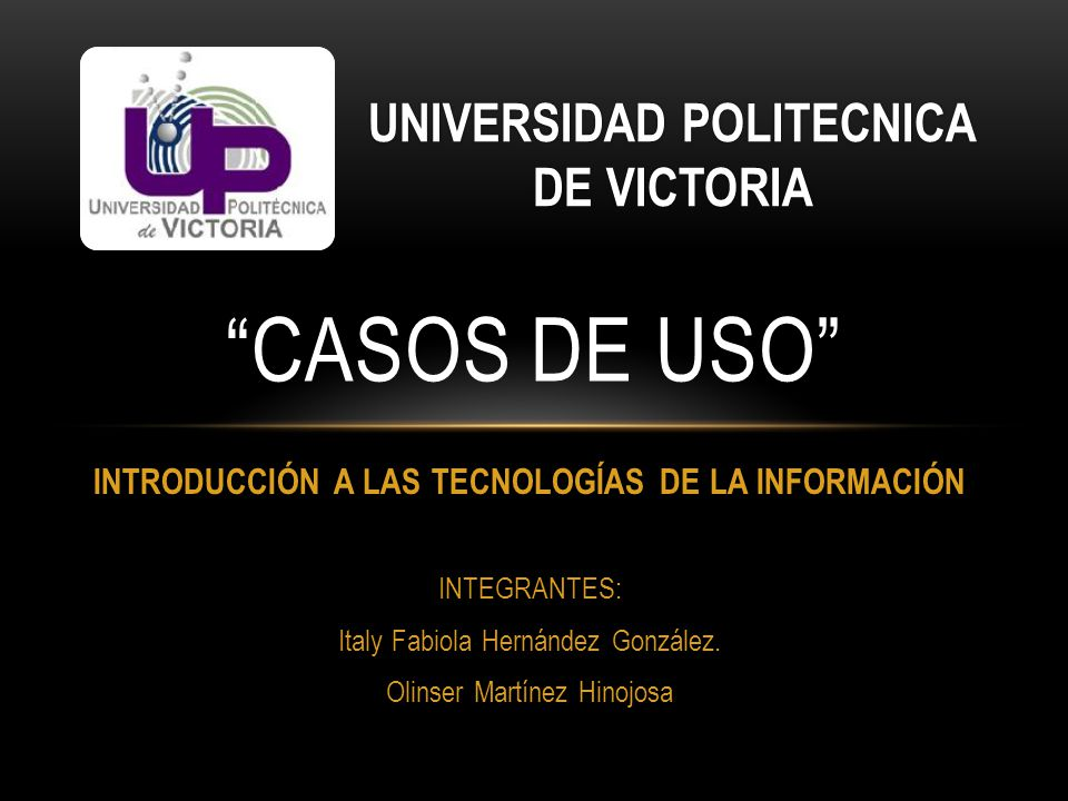 CASOS DE USO UNIVERSIDAD POLITECNICA DE VICTORIA
