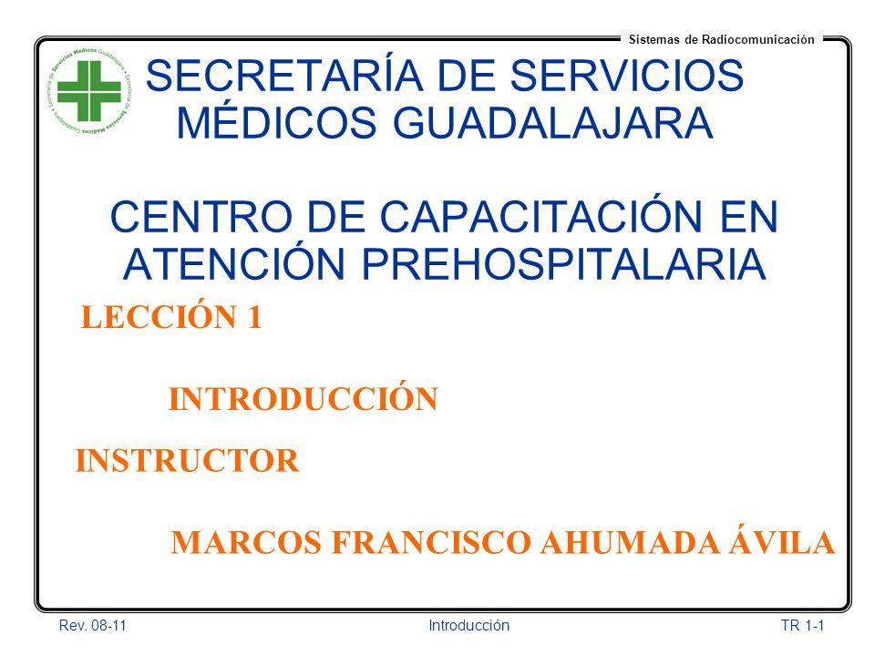 01/04/2017 SECRETARÍA DE SERVICIOS MÉDICOS GUADALAJARA CENTRO DE CAPACITACIÓN EN ATENCIÓN PREHOSPITALARIA.