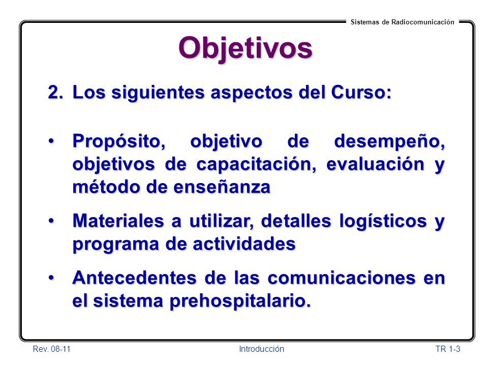 Objetivos Los siguientes aspectos del Curso:
