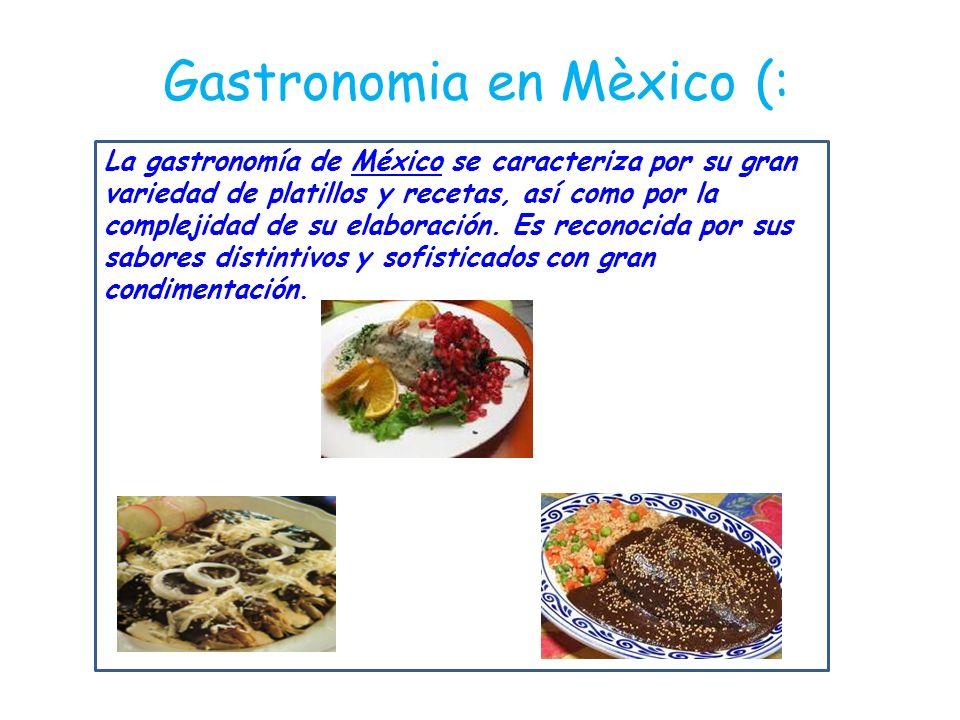 Gastronomia en Mèxico (:
