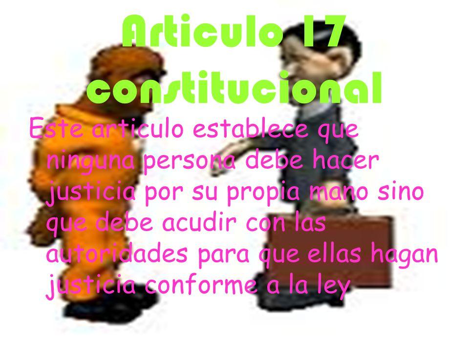 Articulo 17 constitucional