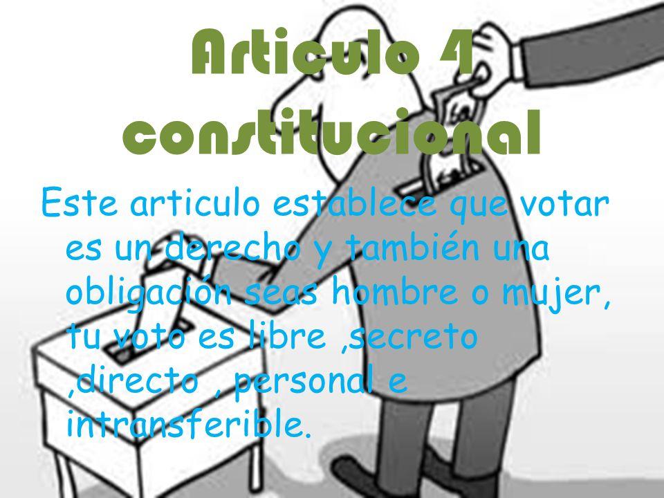 Articulo 4 constitucional