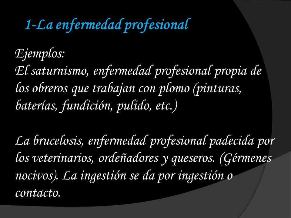1-La enfermedad profesional