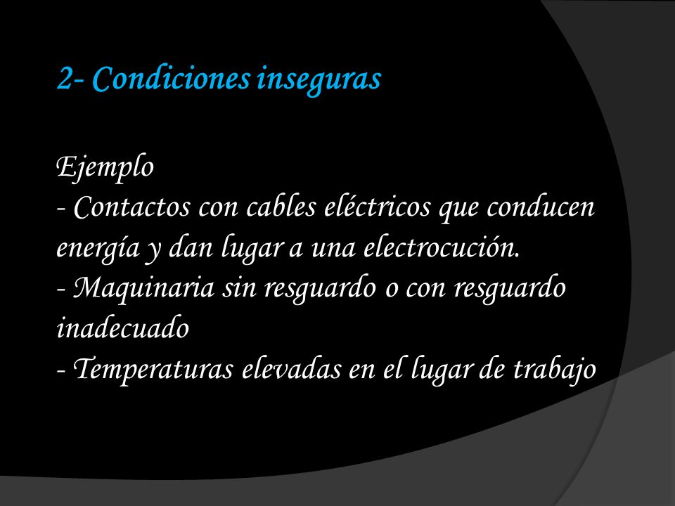 2- Condiciones inseguras