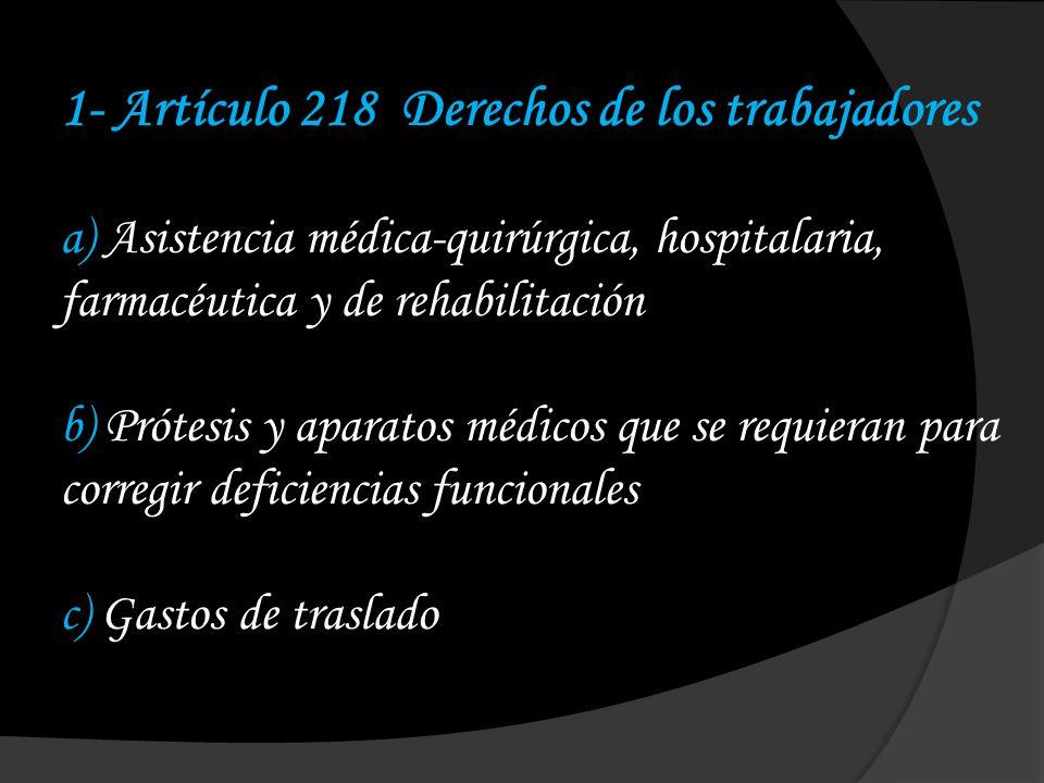 1- Artículo 218 Derechos de los trabajadores