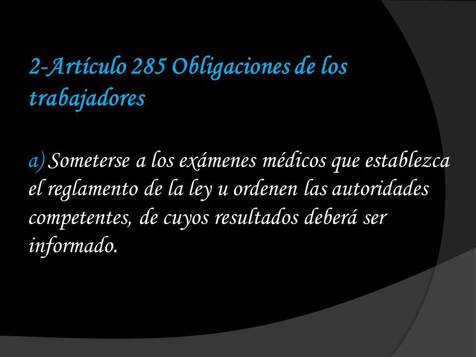 2-Artículo 285 Obligaciones de los trabajadores