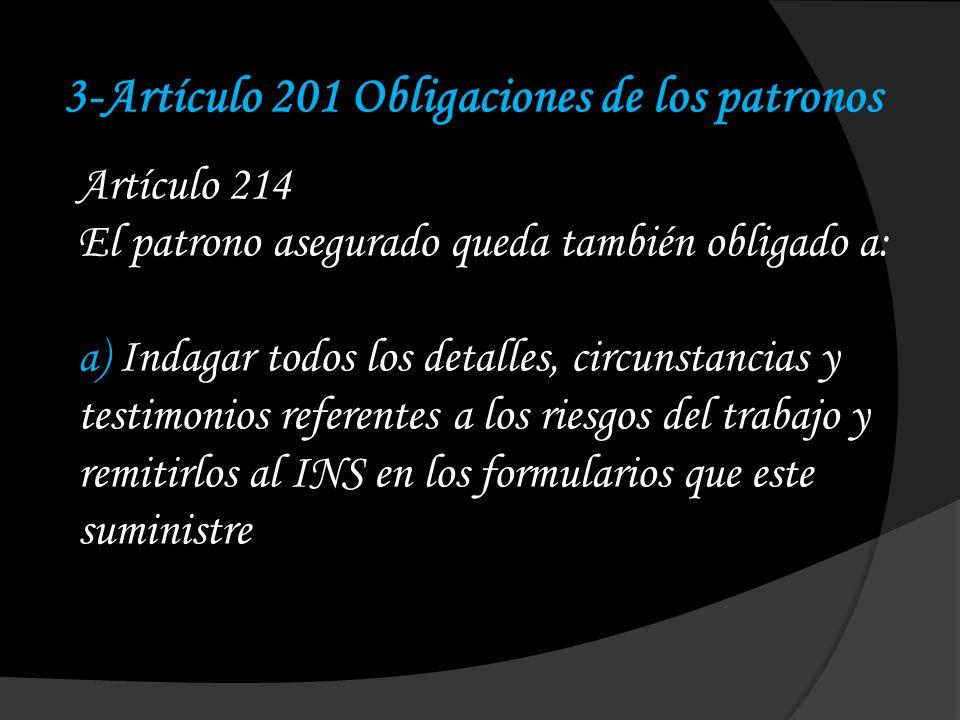 3-Artículo 201 Obligaciones de los patronos