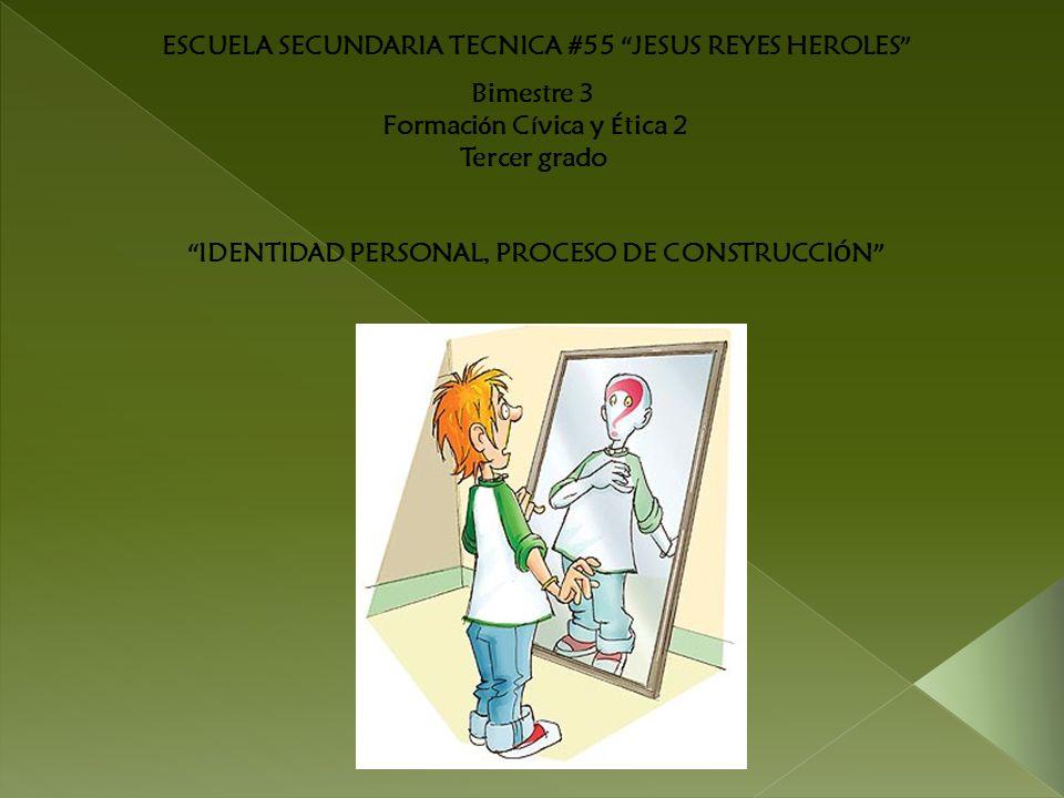 ESCUELA SECUNDARIA TECNICA #55 JESUS REYES HEROLES Bimestre 3