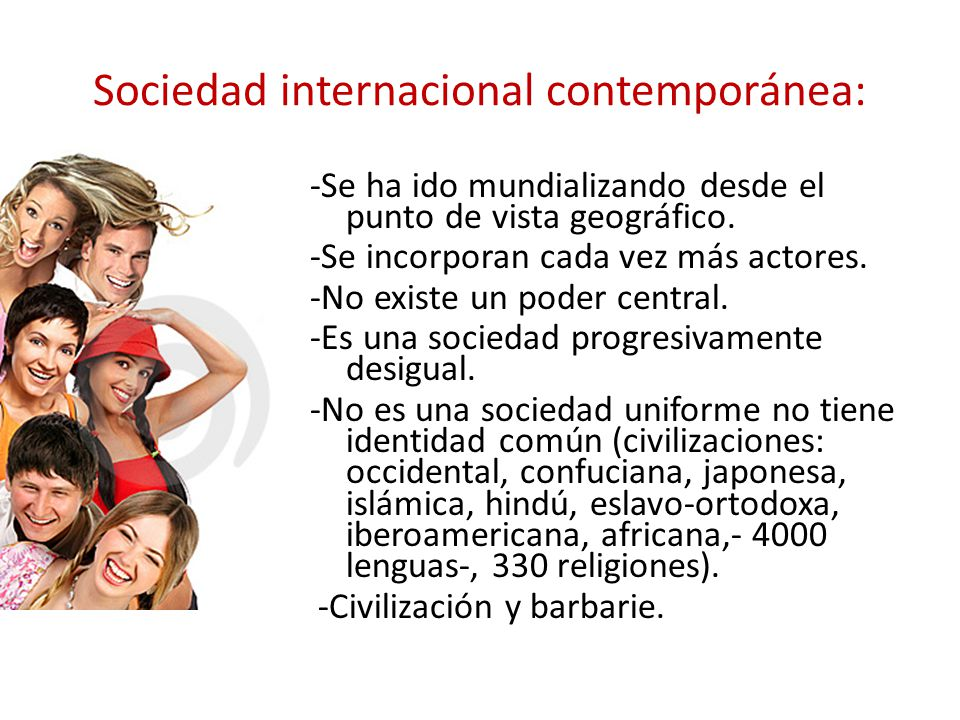 Sociedad internacional contemporánea: