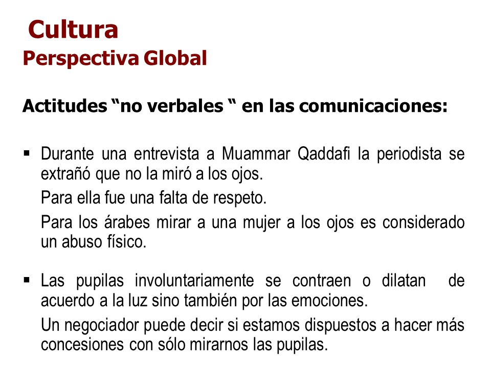 Cultura Perspectiva Global. Actitudes no verbales en las comunicaciones: