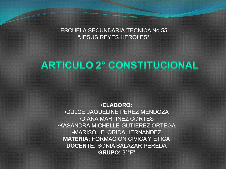 ARTICULO 2° CONSTITUCIONAL