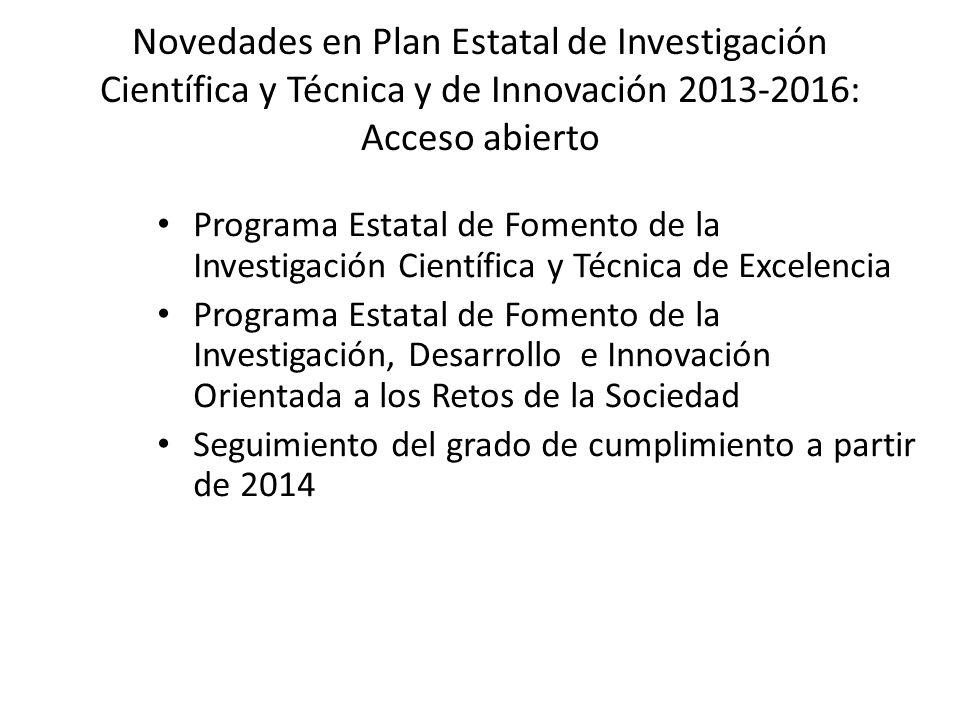 Novedades en Plan Estatal de Investigación Científica y Técnica y de Innovación 2013-2016: Acceso abierto