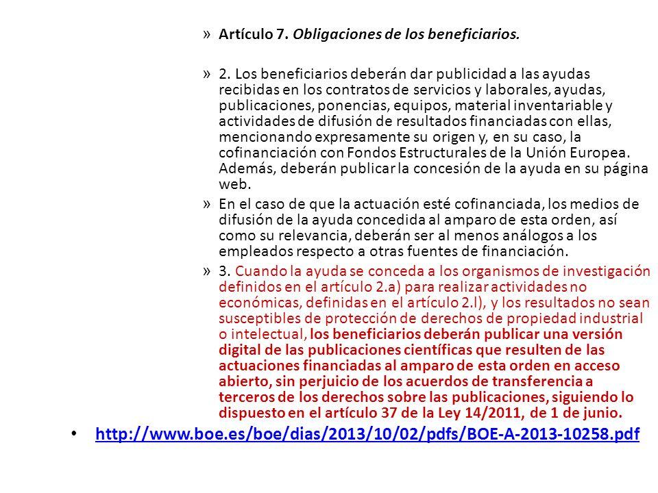 Artículo 7. Obligaciones de los beneficiarios.