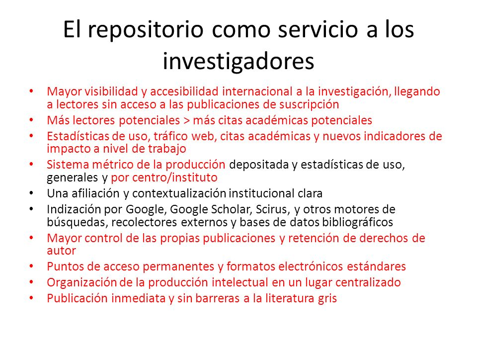 El repositorio como servicio a los investigadores