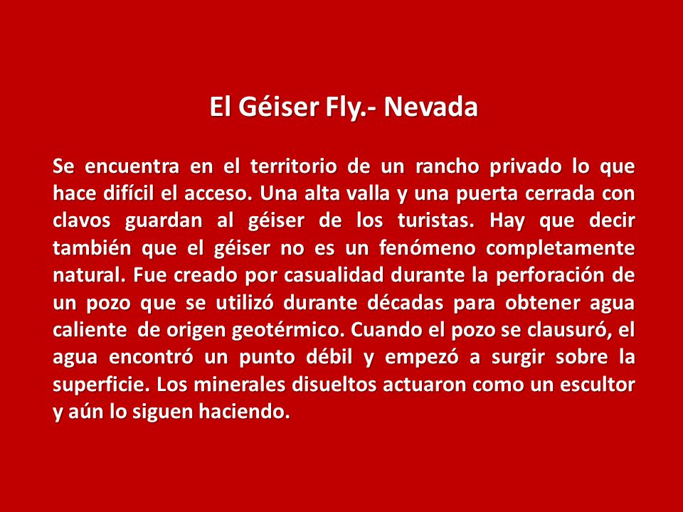 El Géiser Fly.- Nevada