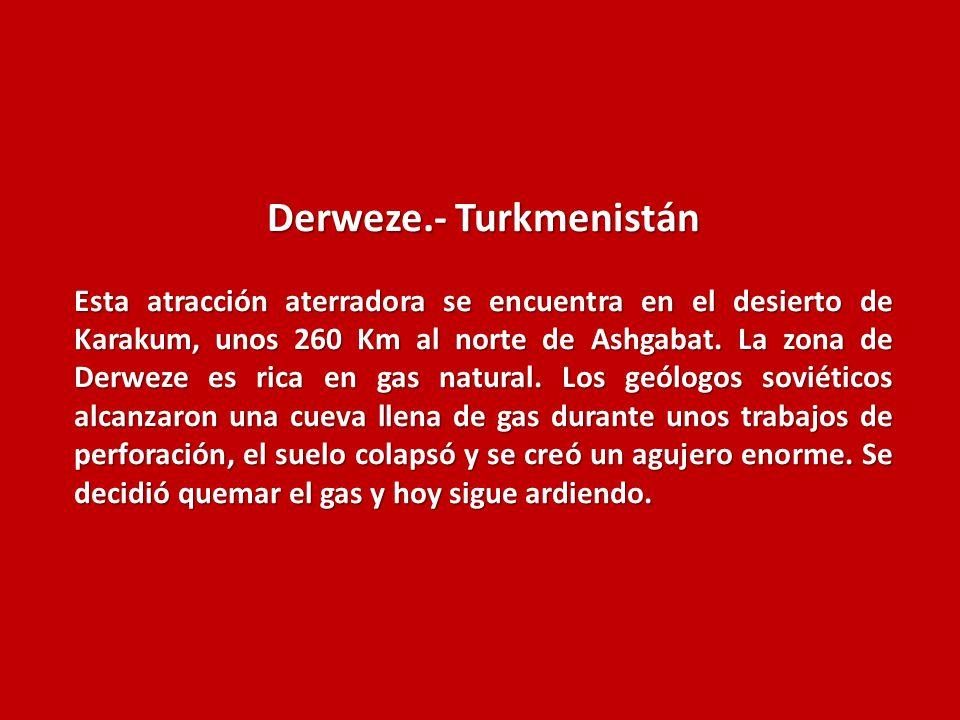 Derweze.- Turkmenistán