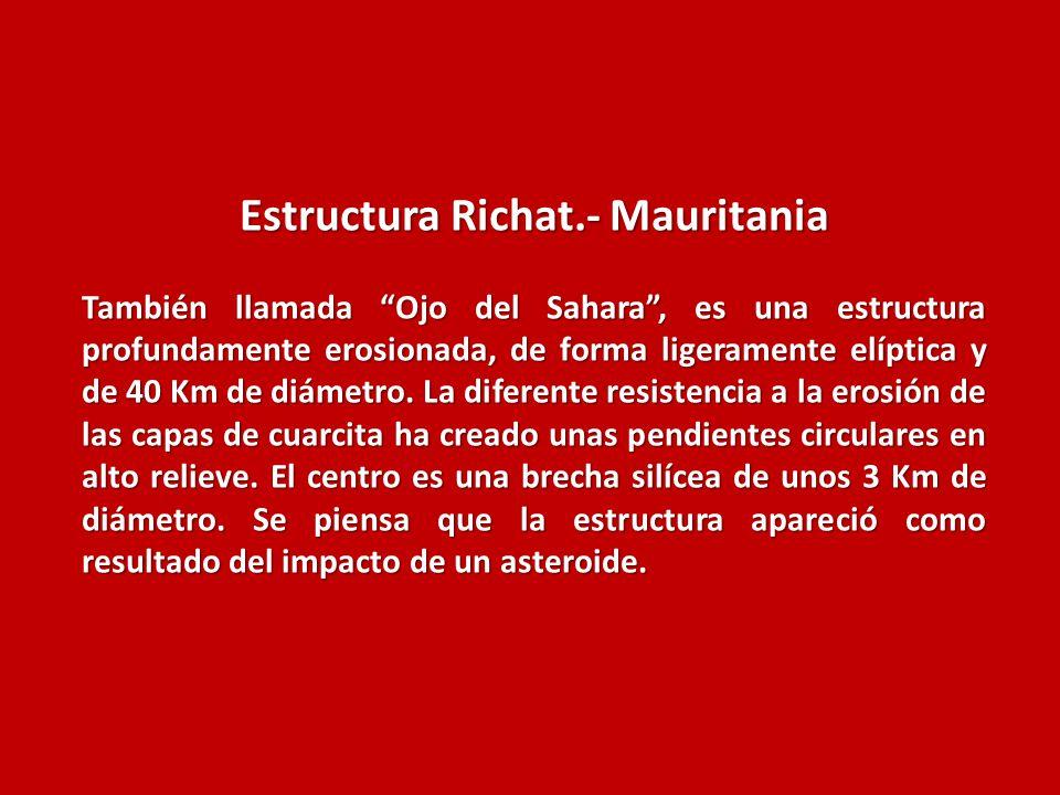Estructura Richat.- Mauritania