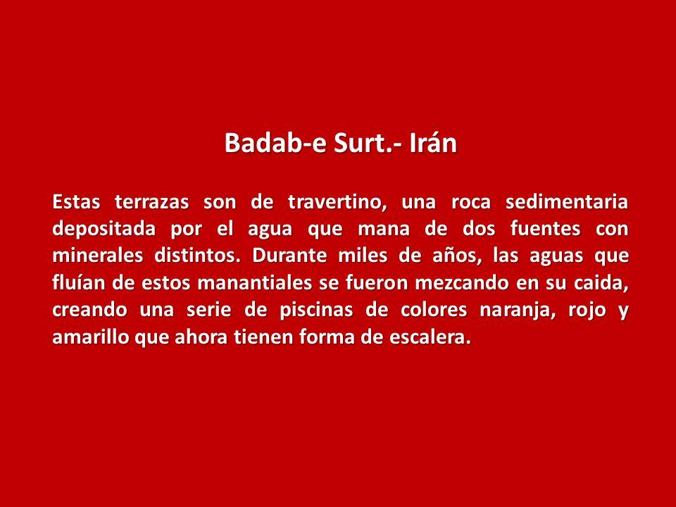 Badab-e Surt.- Irán