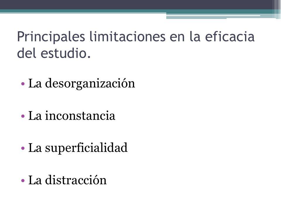 Principales limitaciones en la eficacia del estudio.