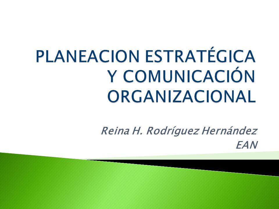 PLANEACION ESTRATÉGICA Y COMUNICACIÓN ORGANIZACIONAL