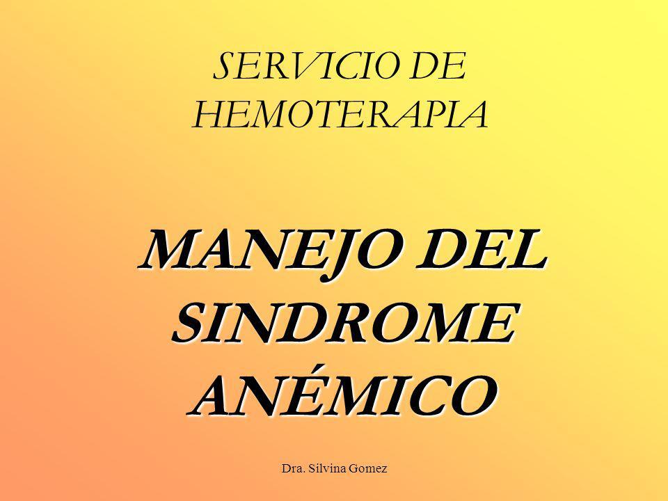 SERVICIO DE HEMOTERAPIA MANEJO DEL SINDROME ANÉMICO