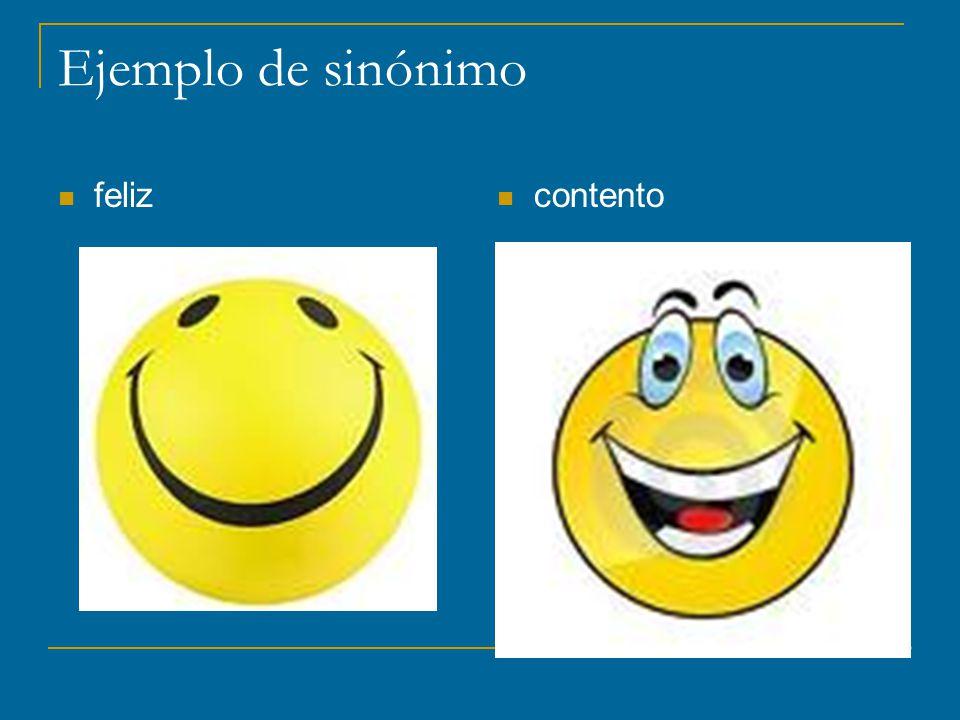 Ejemplo de sinónimo feliz contento