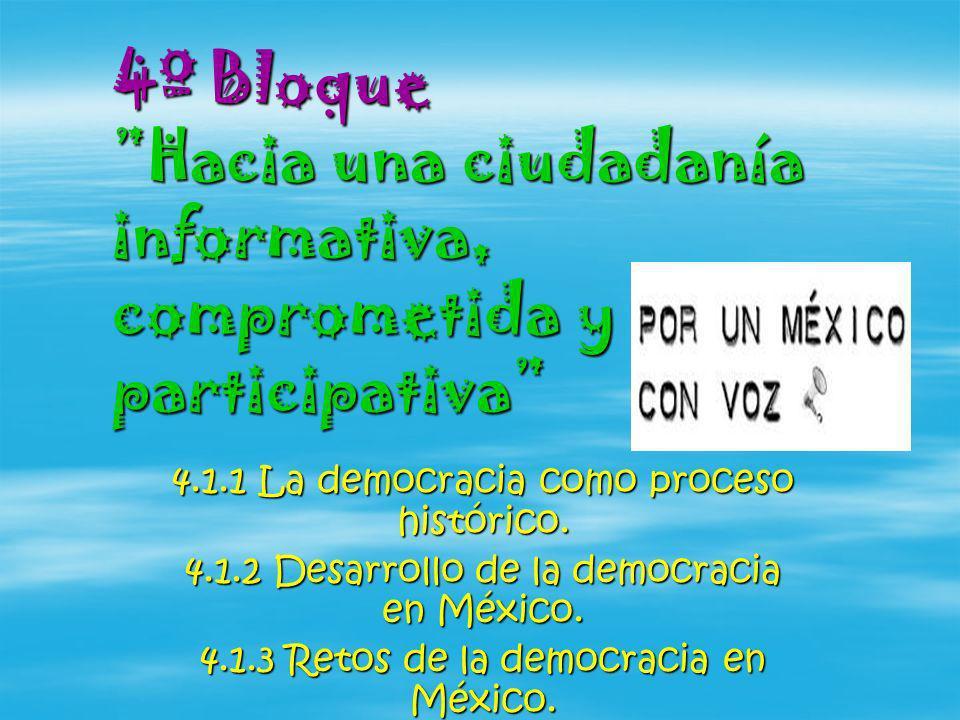 4º Bloque Hacia una ciudadanía informativa, comprometida y participativa