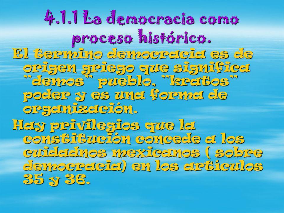 4.1.1 La democracia como proceso histórico.