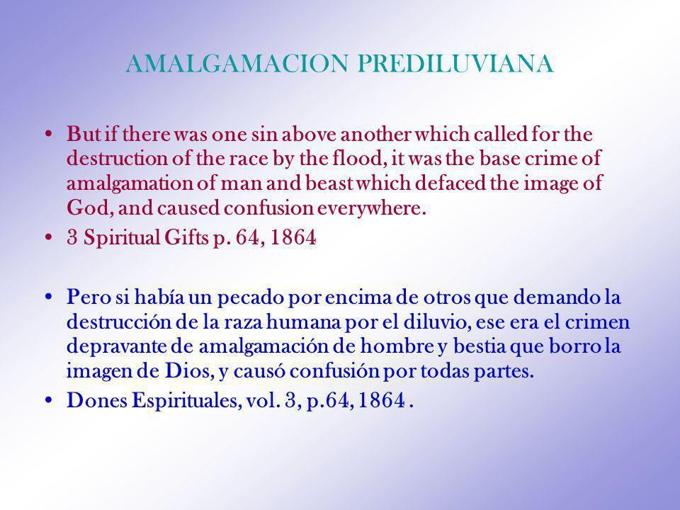 AMALGAMACION PREDILUVIANA