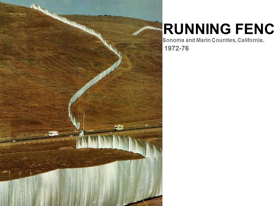 RUNNING FENCE Sonoma and Marin Counties, California. 1972-76