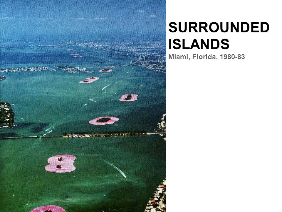 SURROUNDED ISLANDS Miami, Florida, 1980-83