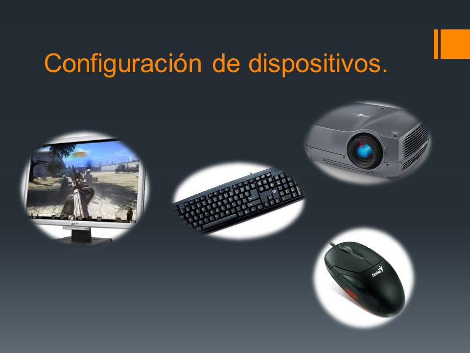 Configuración de dispositivos.