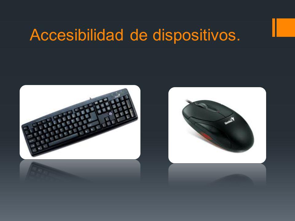 Accesibilidad de dispositivos.