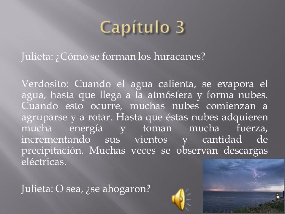 Capítulo 3 Julieta: ¿Cómo se forman los huracanes