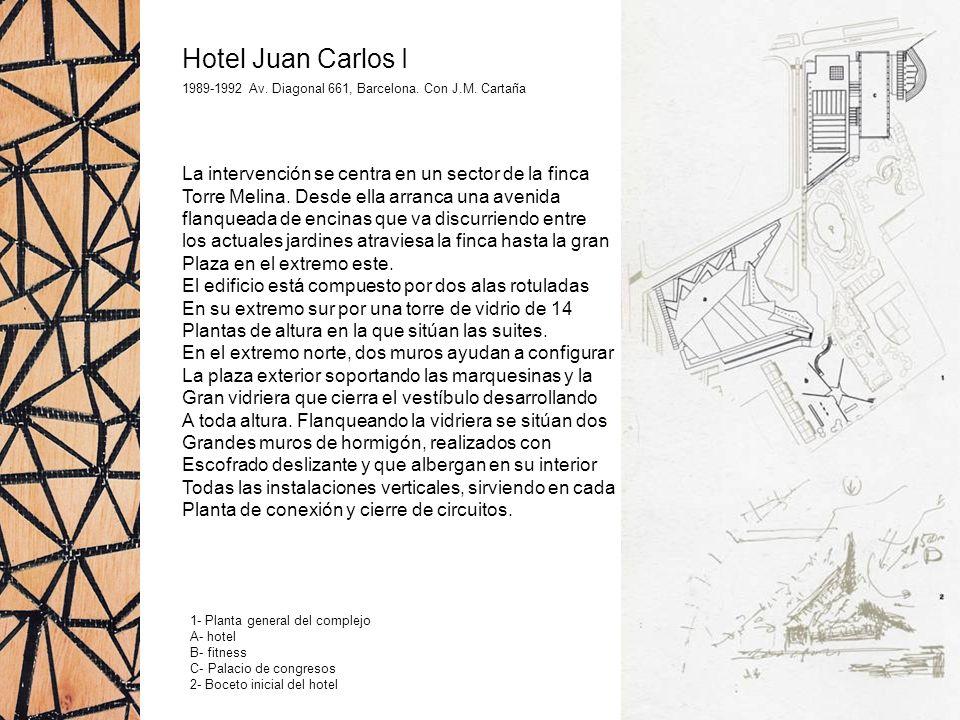 Hotel Juan Carlos I La intervención se centra en un sector de la finca