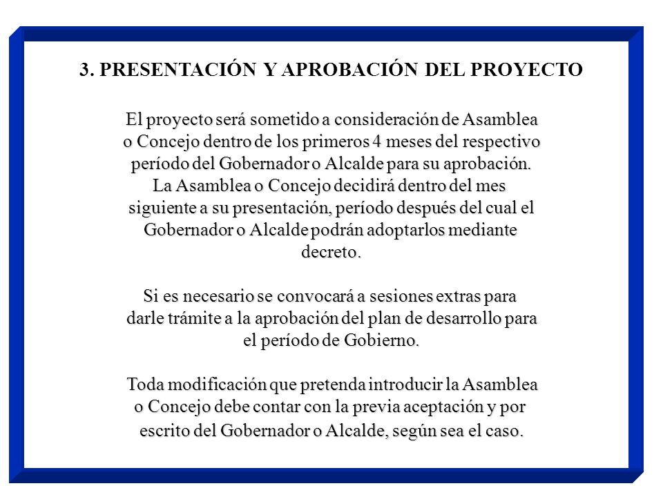 3. PRESENTACIÓN Y APROBACIÓN DEL PROYECTO