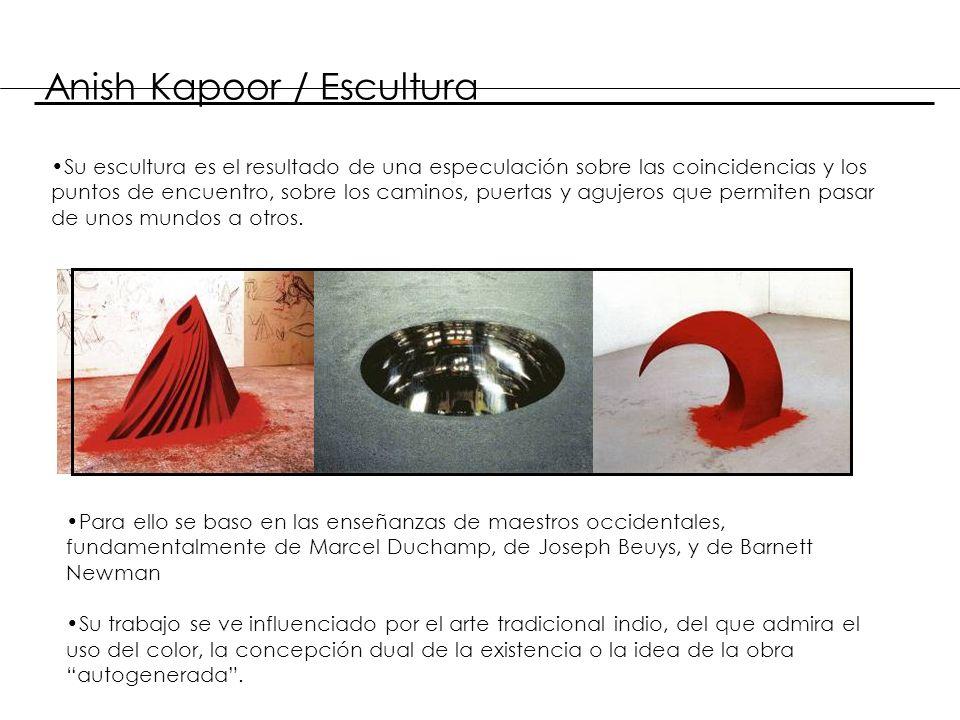 Anish Kapoor / Escultura