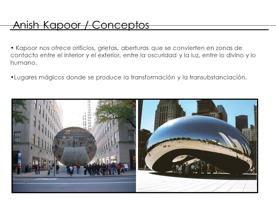 Anish Kapoor / Conceptos